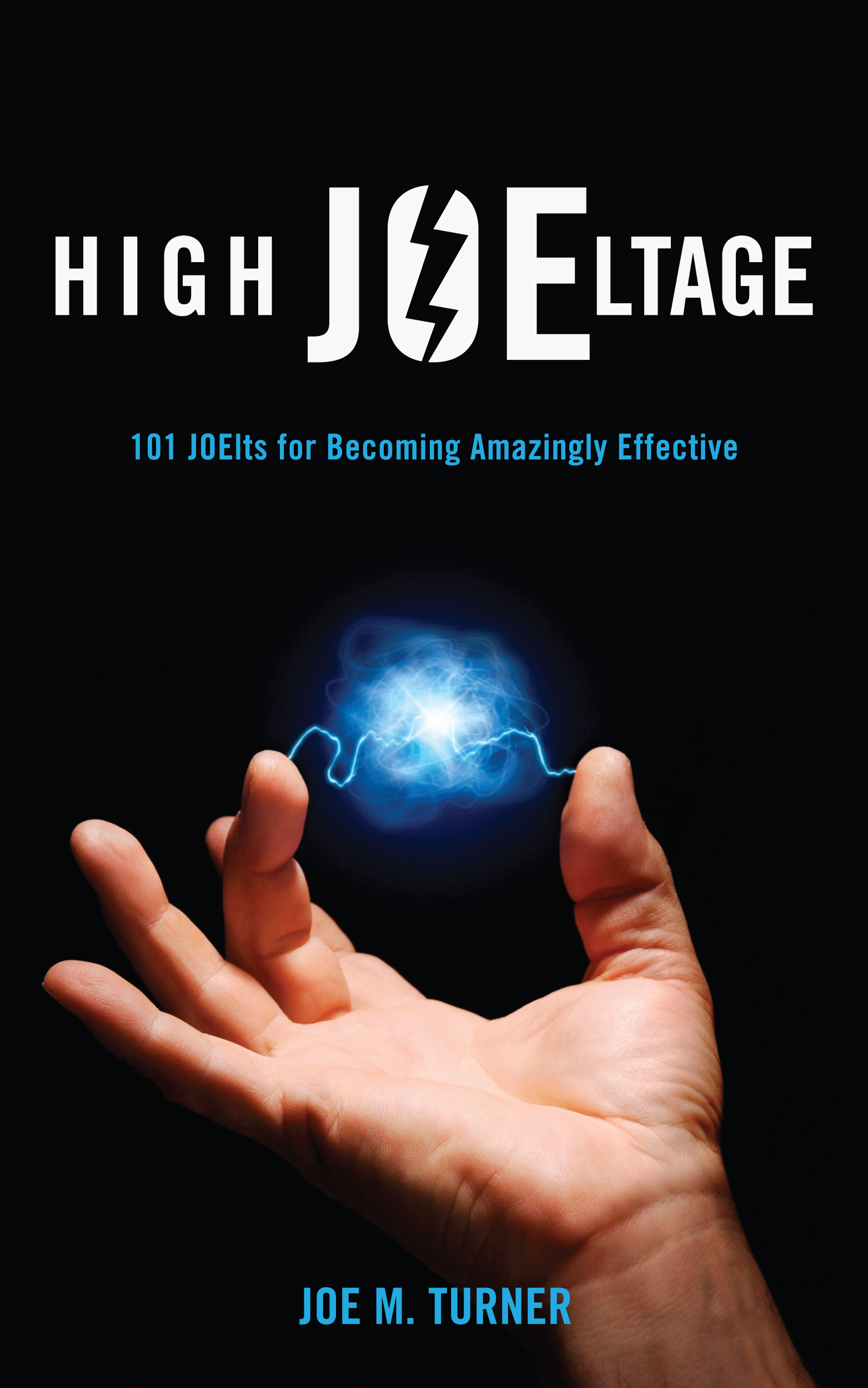 High JOEltage by Joe M. Turner