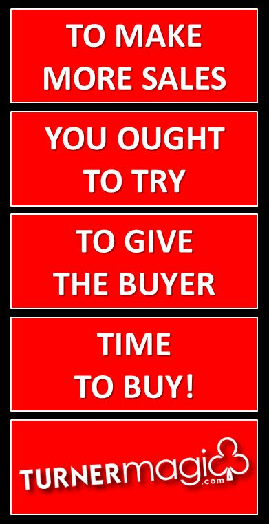 Give your buyer a chance to buy what you sold him before you introduce new complications.