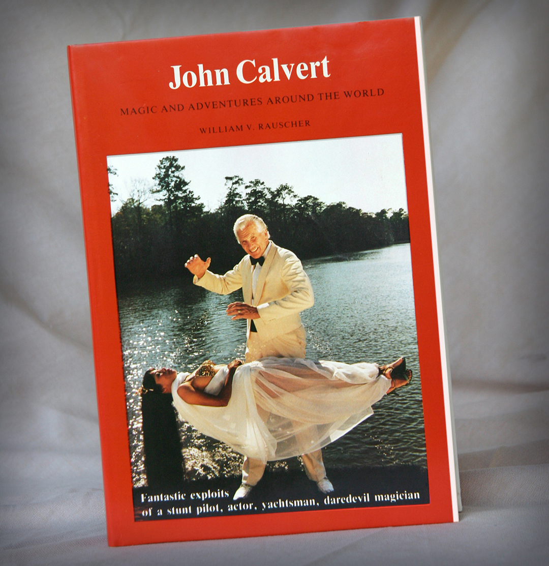 John Calvert - Magic and Adventures Around the World