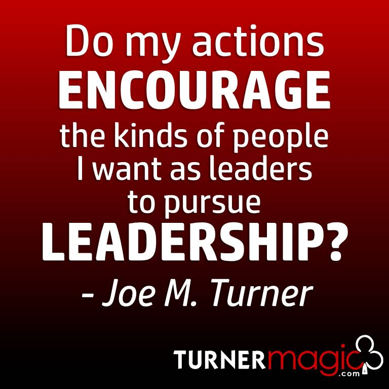 Encourage leaders to pursue leadership.